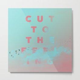 Carly R a e Jepsen - Cut to The Feeling Metal Print