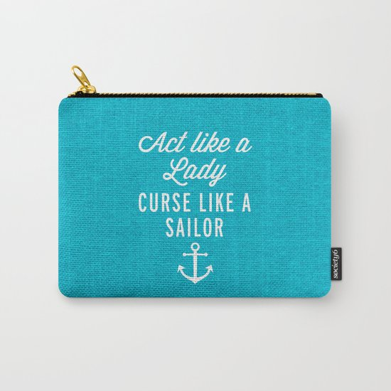 Curse Like A Sailor Funny Quote Carry-All Pouch