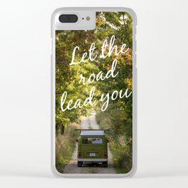Let the road lead you.- Fall Clear iPhone Case