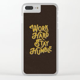 Work Hard Stay Humble hand lettered modern hand lettering typography quote wall art home decor Clear iPhone Case