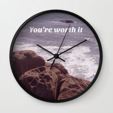 You're Worth It Wall Clock