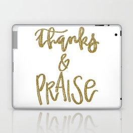 Thanks & Praise Laptop & iPad Skin