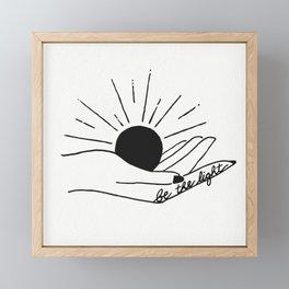 Be The Light Framed Mini Art Print