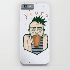 Yours coffee iPhone 6s Slim Case