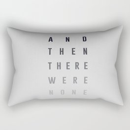 And Then There Were None Rectangular Pillow
