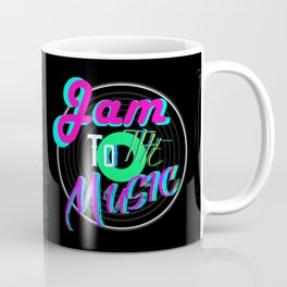 Jam To The Music Coffee Mug