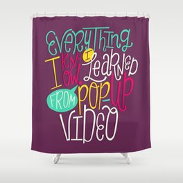 Pop Up Video Shower Curtain