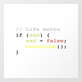 Life motto Art Print