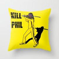 phil jones Throw Pillows featuring Kill Phil by Faniseto