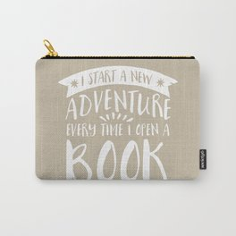 I Start a New Adventure Every Time I Open A Book (V2) Carry-All Pouch
