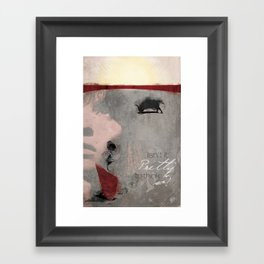 Isn't it pretty to think so? Framed Art Print