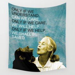 Jane Goodall Quote 1 Wall Tapestry