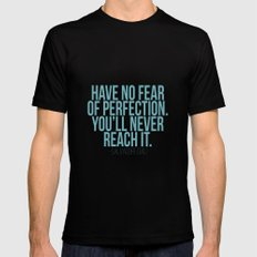Have no fear of perfection MEDIUM Black Mens Fitted Tee