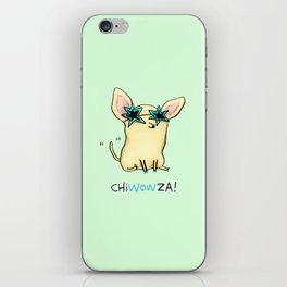 Chiwowza! iPhone Skin