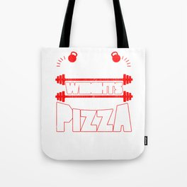 I Like To Lift Weights And Eat Pizza Bodybuilding Tote Bag