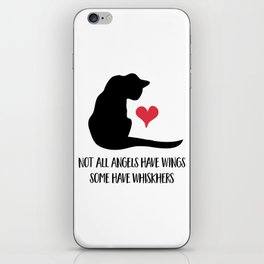Not all Angels have Wings - some have Whiskers iPhone & iPod Skin