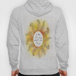 Brighter Than The Sun Hoody