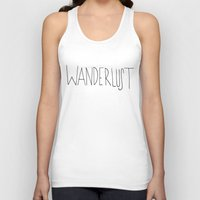 wanderlust Tank Tops featuring Wanderlust by Leah Flores