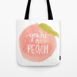 You're a Peach Watercolor Painting Tote Bag