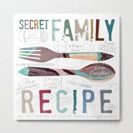 Secret Family Recipe Metal Print