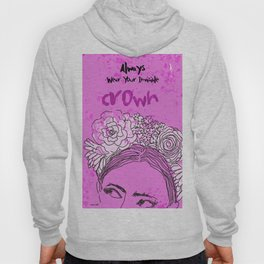 Always Wear Your Invisible Crown: Festival Flower Crown Edition Hoody