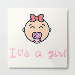 It's a baby girl! Metal Print