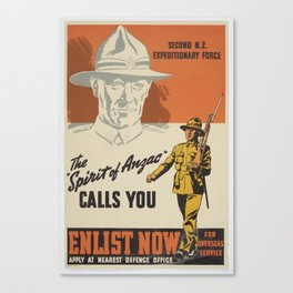 Poster, The Spirit of ANZAC Calls You, Late 1939  Early 1940, Wellington, by Whitcombe and Tombs Lim Canvas Print