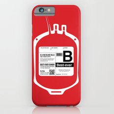 My Blood Type is B, for Best-ever! iPhone 6s Slim Case