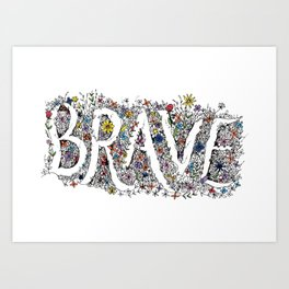 Brave - Intricate Pattern Art Print