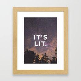 It's Lit Framed Art Print