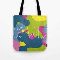 Go wild! Tote Bag