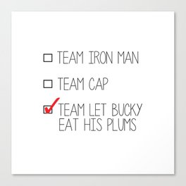 team let bucky eat his plums Canvas Print