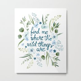 Floral Quote Blue Metal Print
