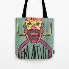 HE LIVES! Tote Bag