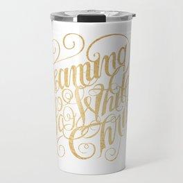Dreaming of a White Christmas Travel Mug