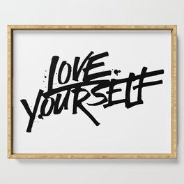 love yourself Serving Tray