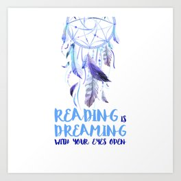 Reading is dreaming blue Art Print