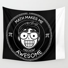 Math Makes Me Frickin Awesome Wall Tapestry