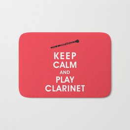 Keep Calm and Play Clarinet Bath Mat