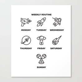 Lost in space, weekly routine Canvas Print