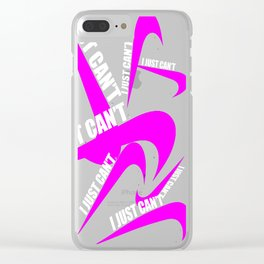 I Can't Even Clear iPhone Case
