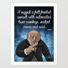 Strax Says Art Print