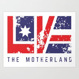 Love The Motherland Art Print