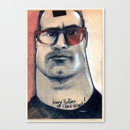 henry rollins is clark kent... Canvas Print