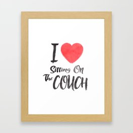 I Heart Sitting On The Couch Framed Art Print