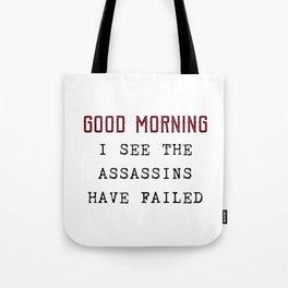 The Assassins Failed Tote Bag