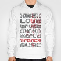 springsteen Hoodies featuring Trust in Trance Music by Sitchko Igor