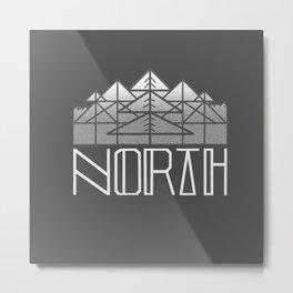 GREY NORTH Metal Print