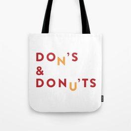 DOn'S & DONu'TS Tote Bag