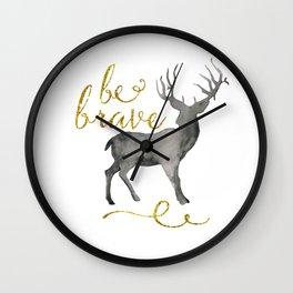 Be Brave, Deer Wall Clock